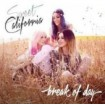 Break Of Day: Sweet California CD