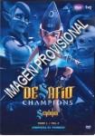 Desafío Champions : Sendokai - Vol. 3