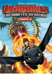 Dragones : Los Jinetes De Mema - Parte 2