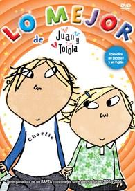 Lo Mejor De Juan Y Tolola