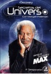 Discovery Channel : Secretos del Universo con Morgan Freeman (1ª Temporada)