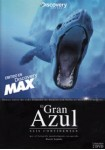 Discovery Channel : El Gran Azul - Seis Continentes