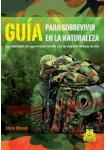 GUÍA PARA SOBREVIVIR EN LA NATURALEZA (Libro)