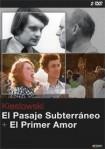 El Pasaje Subterráneo + El Primer Amor