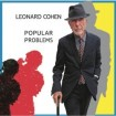 Popular Problems: Leonard Cohen CD