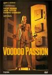 Voodoo Passion (V.O.S.)