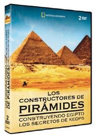 National Geographic : Los Constructores De Pirámides
