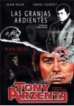 Las Granjas Ardientes + Tony Arzenta