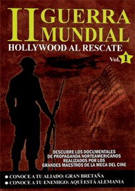 Ii Guerra Mundial : Hollywood Al Rescate - Vol. 1