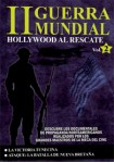Ii Guerra Mundial : Hollywood Al Rescate - Vol. 2