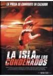 La isla de los condenados (2005)