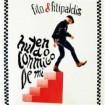 Huyendo conmigo de mi: Fito & Fitipaldis CD+DVD