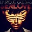 Sex And Love - Bailando Edition: Enrique Iglesias CD