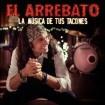 La Música De Tus Tacones: El Arrebato CD