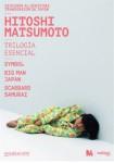 Hitoshi Matsumoto - Trilogía Esencial (V.O.S.)