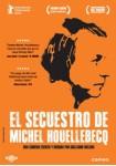 El Secuestro De Michel Houellebecq (V.O.S.)
