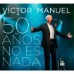 50 Años No Es Nada: Víctor Manuel (2 CD,S + DVD)
