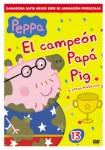 Peppa Pig - Vol. 13 : El Campeón Papá Pig