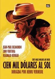 Cien Mil Dólares Al Sol (La Casa Del Cine)