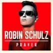 Prayer: Robin Shulz CD
