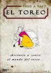 """El Toreo """"Paso A Paso """" - Volumen 3"""