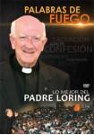 Palabras De Fuego : Lo Mejor Del Padre Loring