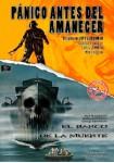 Pánico Antes Del Amanecer + El Barco De La Muerte
