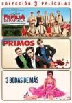 Primos + La Gran Familia Española + 3 Bodas De Más