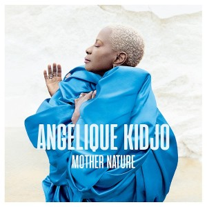 Mother Nature (Angelique Kidjo) CD