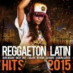 Reggaeton & Latin Hits 2015 CD(2)