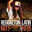 Reggaeton & Latin Hits 2015 CD(2)