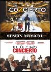 Pack Sesión Musical: El Concierto + El Último Concierto