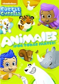 Bubble Guppies : Animales Por Todas Partes!