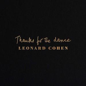 Thanks For The Dance: Leonard Cohen CD