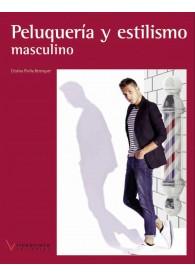 Peluqueria y estilismo masculino (Libro + DVD)