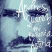 Mi Pequeña Historia: Andrés Suárez CD