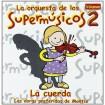 Supermusicos Volumen 2 -La Cuerda