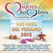 Mujeres Y Hombres Y Viceversa: Los Hits Del Verano 2015 CD(2)