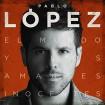 El Mundo Y Los Amantes Inocentes: Pablo López CD