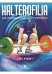 Halterofilia. Guía completa para deportistas y entrenadores (Libro)