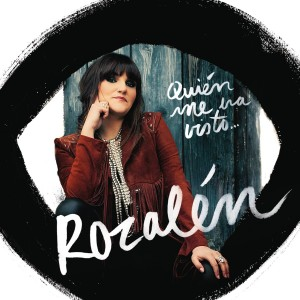 Quién Me Ha Visto...: Rozalén CD