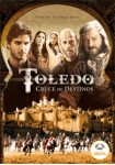 Toledo, Cruce De Destinos - Serie Completa