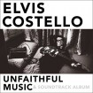 Unfaithful Music & Soundtrack Album: Elvis Costello CD(2)