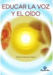 Educar la voz y el oído (Logopedia) Tapa blanda