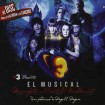 Super 3 el Musical CD