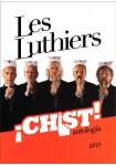 Les Luthiers ¡CHIST! Antología (2013)**