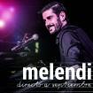 Directo A Septiembre: Melendi (2 CD,s + DVD)
