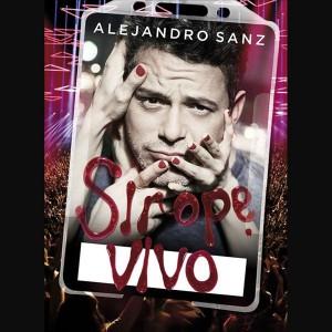 Sirope Vivo: Alejandro Sanz CD+DVD