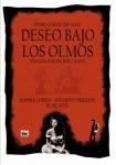 Deseo Bajo Los Olmos (La Casa Del Cine)