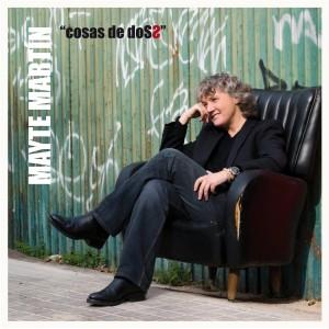 Cosa de dos: Mayte Martin CD